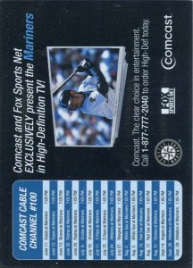 Comcast 3D Mariners Schedule Brett Boone on Front Ichiro on Back